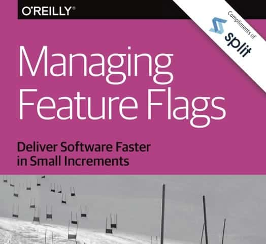 O'Reilly: Managing Feature Flags